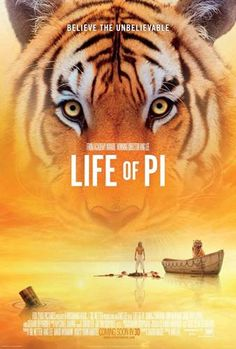 LIFE OF PI. This movie is both amazing and heart wrenching.
