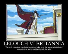 """code geass motivational   Could I become a man like that maybe?"""""""