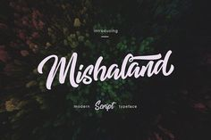Mishaland Typeface by thirtypath on @creativemarket