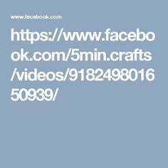 https://www.facebook.com/5min.crafts/videos/918249801650939/