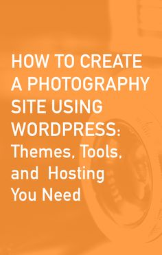 How to Build a Photography WordPress Site