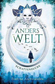 Anderswelt – Schattensuche (Anderswelt-Saga) von Evelyne ... https://www.amazon.de/dp/B075FJTKXK/ref=cm_sw_r_pi_dp_U_x_.ZRgBb248BYYZ