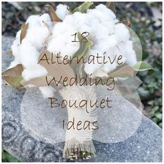 Alternative Bouquet Ideas For The Modern Day Bride