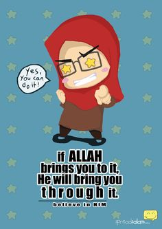 If Allah Brings You to It, He Will Bring You Through It    tag: islam, spreadsalam
