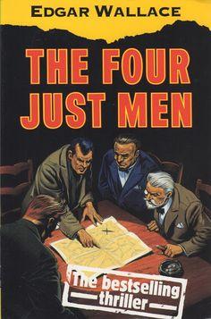 Lyssa humana: First Lines: Edgar Wallace - The Four Just Men