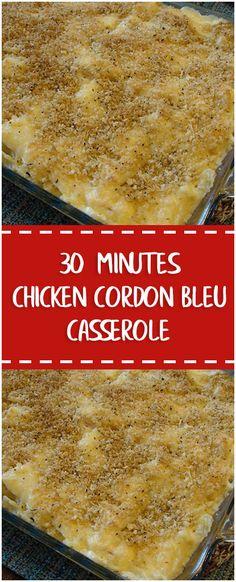 30 Minutes Chicken Cordon Bleu Casserole #30minutes #chicken #cordonbleu #easyrecipe #delicious #foodlover #casserole #homecooking #cooking #cookingtips