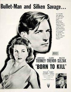 1947 Ad Born To Kill Movie Film Claire Trevor Lawrence Tierney RKO Pictures YLK1