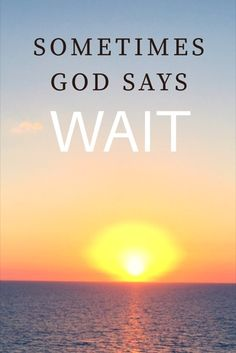 Sometimes God Says WAIT: Book Announcement