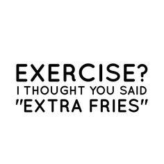 "Instagram @pslilyboutique ""Exercise? I thought you said ""extra fries"" 1.25.16  #quotes #madebylily #exercise #fries #diy #losangeles #LA #blogger #blog #lifestyle #fashion #fashionblog #fashionblogger #style #styleblog #styleblogger #typography #madebyme #mystyle #lookbook #writing #westcoast #motivation #monday #fitness #iphonesia #dailylook #iphoneonly #design #art"""