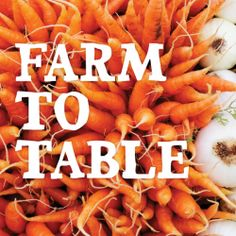 farm to table Whether you grow urban veggies, farm your own land or stock up at a weekly farmers' market, here are a few essentials for the trip from farm to table. from Mighty Nest