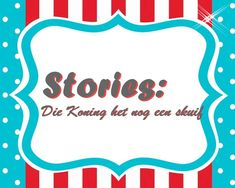 Stories: Die Koning het nog 'n skuif Youth Ministry, Bible Lessons, Afrikaans, Teaching Kids, Christian, Posts, God, Children, Kids