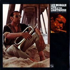 Lee Morgan - Live At The Lighthouse