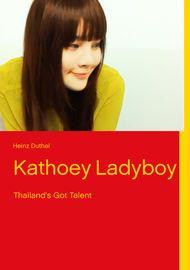 Kathoey Ladyboy - Heinz Duthel - Book - Globaltraveler.club BookStore
