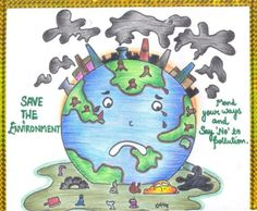 Components of environment Every organism is affected by many outside influences.These influences include soil, air water, temperature , sunlight, wind and many othert things. These influences are commonly referred to as environmental conditions. Slogan On Save Environment, World Environment Day Posters, Environment Painting, Save Environment Poster Drawing, Poster Competition, Drawing Competition, Save Earth Drawing, Drawing For Kids, Save Water Poster Drawing