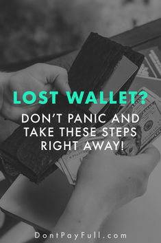 Lost Your Wallet or Purse? Don't Panic and Take These Steps Right Away! #dontpayfull #finance #money #identitytheft