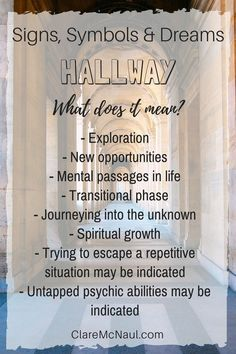 You know those dreams where you find yourself walking down a hallway? Here are possible interpretations for when Hallway shows up in your dreams and psychic and mediumship readings. Dream Psychology, Facts About Dreams, Spiritual Growth, Spiritual Enlightenment, Spiritual Warfare, Spiritual Guidance, Spiritual Awakening, Dream Symbols, Signs From The Universe