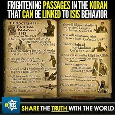 Is this accurate? I'd like to see the actual passages to support this. KNOW ISLAM. They are not peaceful.