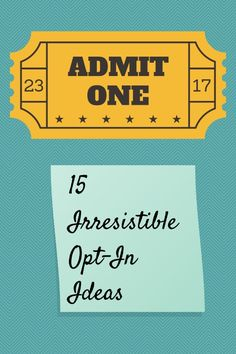 15 Irresistible Opt-in Offer Ideas