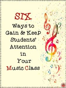 SIX Tips to Gain Students' Attention in your music classroom! These tips will help you maintain student engagement in your music lessons! Preschool Music, Music Activities, Movement Activities, Music Games, Music Lesson Plans, Music Lessons, Just In Case, Just For You, Middle School Music