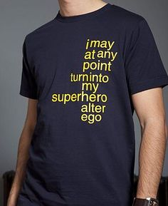 A t-shirt with a superhero warning