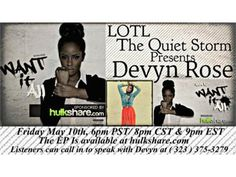 """LOTL Welcomes Devyn Rose .Debut her new EP 'Want It All """" 05/10 by LOTLRADIO THE QUIET STORM 