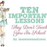 Tuesday Ten: Things They Don't Teach You in School @Karina Renteria @Klaudia Renteria @Kat Renteria