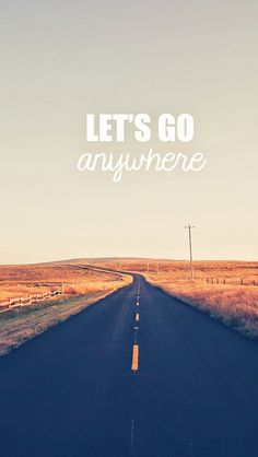 Go Anywhere Road  #iPhone #5s #wallpaper