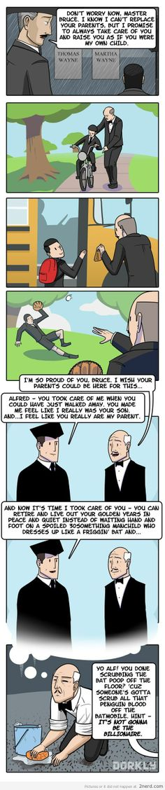 Batman and Alfred - http://2nerd.com/comics/batman-alfred/