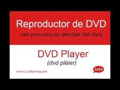 Reproductor de DVD en Inglés = DVD Player in Spanish | Casa Bilingüe = Bilingual Home by LuLo - YouTube