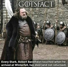 Game of Thrones fact. Every Stark touched by Robert Baratheon at Winterfell has died. ASOIAF -Watch Free Latest Movies Online on Game Of Thrones Online, Game Of Thrones Images, Watch Game Of Thrones, Game Of Thrones Facts, Game Of Thrones Funny, Valar Morghulis, Winter Is Here, Winter Is Coming, Dessin Game Of Thrones