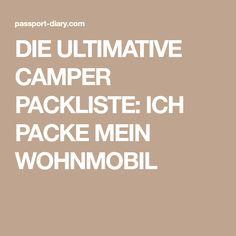 DIE ULTIMATIVE CAMPER PACKLISTE: ICH PACKE MEIN WOHNMOBIL