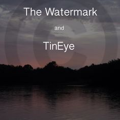 Watermark apps http://ashcroft54.com/2014/11/16/combo-appsthe-watermarks-and-tineye/