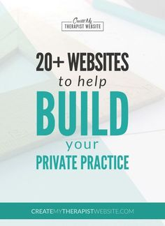Building A Private Practice: The Best Websites to Help Grow Your Therapy Business: http://www.createmytherapistwebsite.com/building-a-private-practice-the-best-websites-to-help-grow-your-business/ // marketing for therapists
