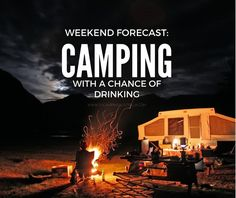 Weekend forecast for campers