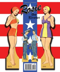 Rosie the Riveter Paper Dolls: Tom Tierney: 9781935223207: Amazon.com: Books
