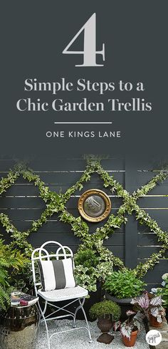 Learn how to create beautifully chic ivy-covered garden trellis in four simple steps—the perfect weekend DIY project—here on the One Kings Lane Style Guide!