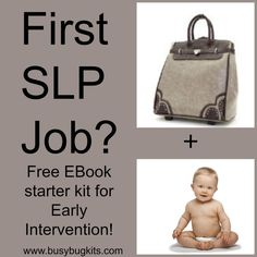 Are you starting in Early Intervention? Download our Free Ebook with practical strategies and information about working with babies and toddlers! here….