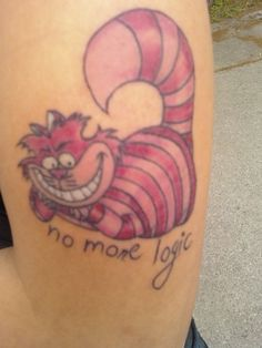 "Chesshire Cat Tattoo ....but I'd get ""we all go a little mad sometimes"""