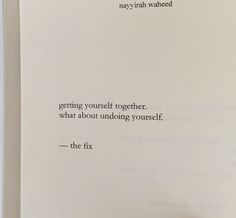Nayyirah Waheed getting yourself together what about undoing yourself