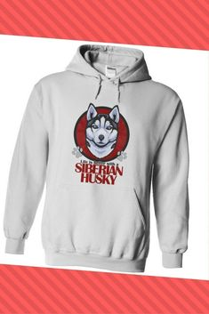 Life is better with a Siberian Husky. Awesome hoodie for men or women. Get yours! #siberianhusky
