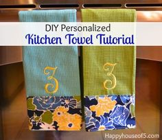 DIY: Personalized Kitchen Towel Tutorial - Happy House of 5
