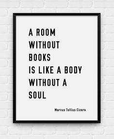 A room without books - Marcus Tullius Cicero by Black and White Posters