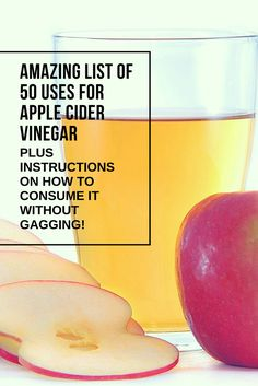 AMAZING LIST OF 50 USES FOR APPLE CIDER VINEGAR – PLUS INSTRUCTIONS ON HOW TO CONSUME IT WITHOUT GAGGING!