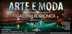 #ILMONITO 'ARTE E MODA PRENDONO FORMA': LA GALLERIA BORBONICA DI NAPOLI SI ANIMA CON ESPOSIZIONI E PERFORMANCE LIVE http://ilmonito.it/index.php/fashion/spettacolo/item/3072-arte-e-moda-prendono-forma-la-galleria-borbonica-di-napoli-si-anima-con-esposizioni-e-performance-live
