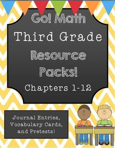 GO Math! Third Grade Resource Packs for the WHOLE YEAR! Including pretests, vocab cards, and journal pages!