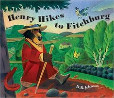 Henry Hikes to Fitchburg: D.B. Johnson: 9780618737499: Amazon.com: Books