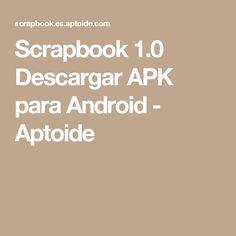 Scrapbook 1.0 Descargar APK para Android - Aptoide