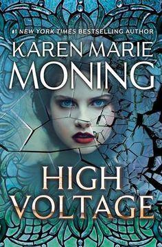 High Voltage (Fever, #10) by Karen Marie Moning (6 Mar 2018)