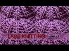 Lace Knitting Pattern #1 - YouTube
