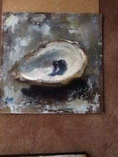 Oyster painting,Cindi Ornstein , oil on board